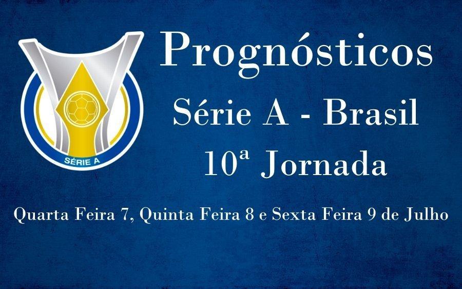 Prognósticos para a Série A - Brasil - 10ª Jornada