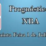Prognósticos para Apostas NBA – Quinta Feira 1 de Julho