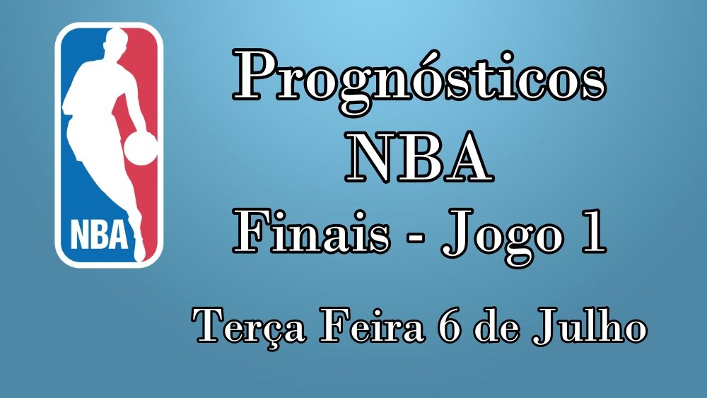 Prognósticos para Apostas NBA – Terça Feira 7 de Julho