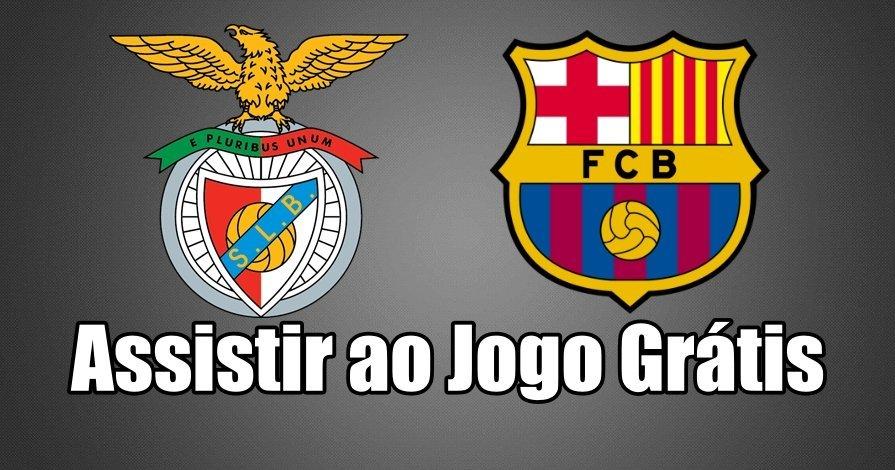Como Assistir ao Jogo Benfica Barcelona Online grátis