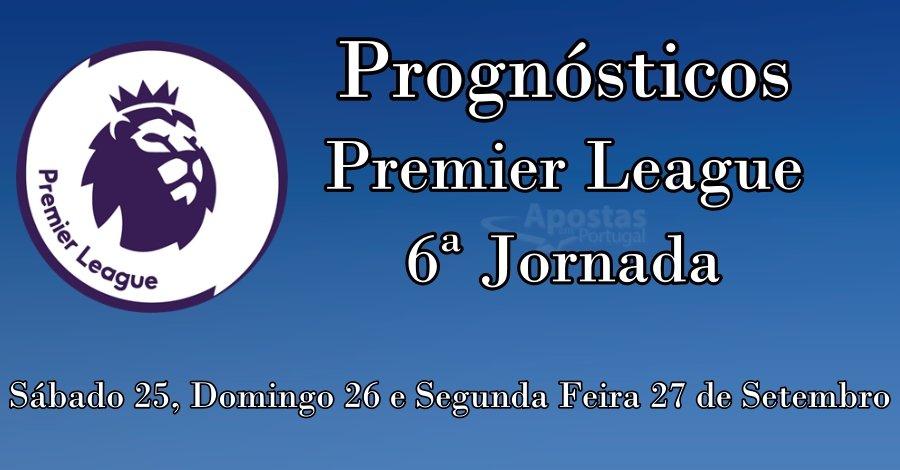 Prognósticos para a Premier League  - 6ª Jornada