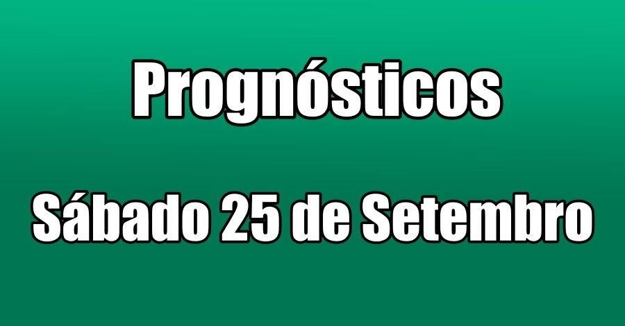 Prognósticos - Sábado 25 de Setembro