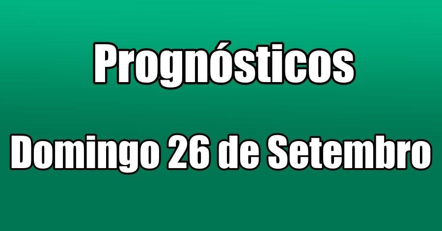 Prognósticos - Domingo 26 de Setembro