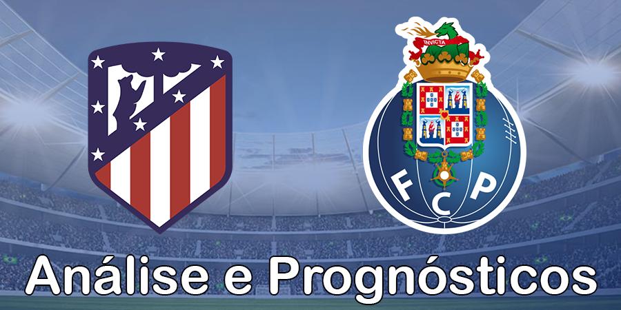 Atlético Madrid vs Porto – Análise e Prognósticos