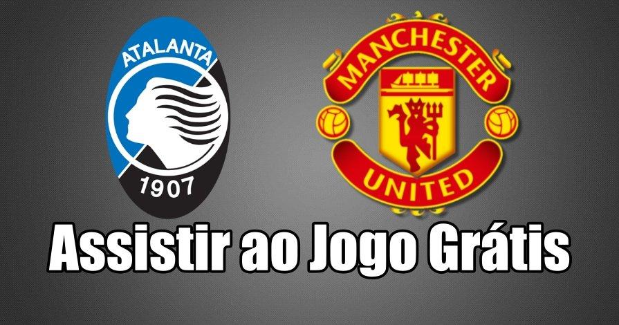 Como Assistir ao Jogo Atalanta Manchester United Online grátis