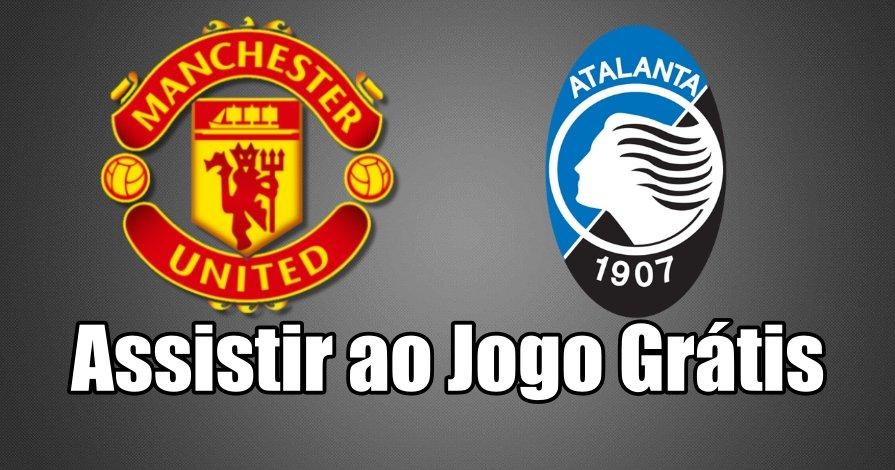 Como Assistir ao Jogo Manchester United Atalanta Online grátis