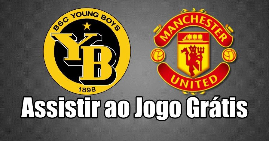 Assistir ao Jogo Young Boys Manchester United ao vivo grátis