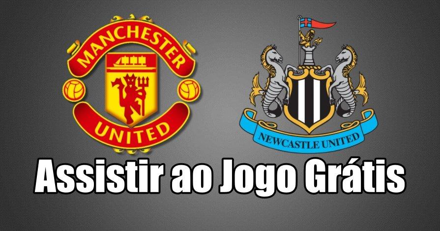 Como Assistir ao Jogo Manchester United Newcastle Online grátis