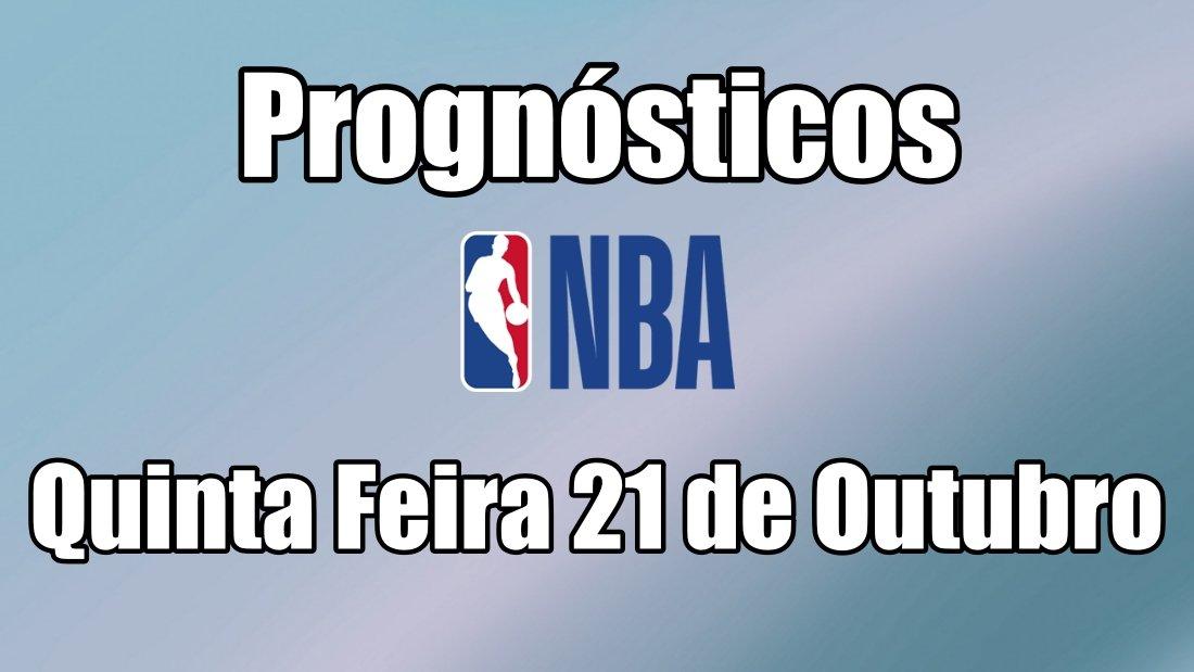 Prognósticos NBA - Quinta Feira 21 de Outubro