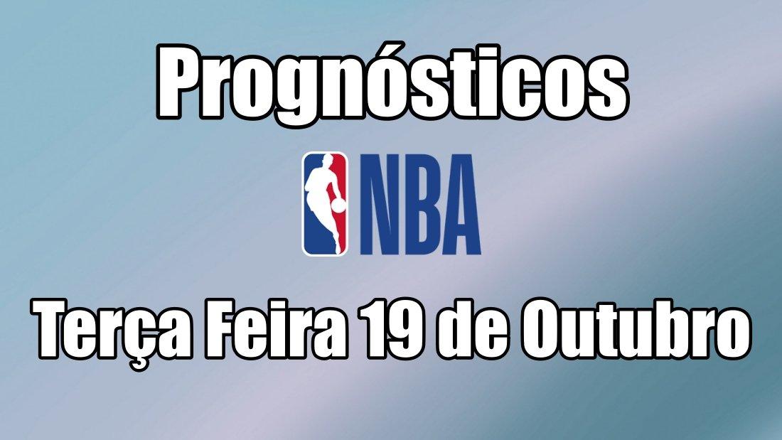 Prognósticos NBA – Terça Feira 19 de Outubro