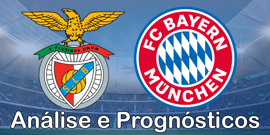 Benfica vs Bayern Munique – Análise e Prognósticos