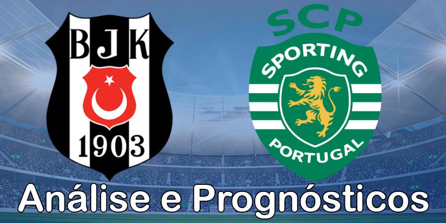 Besiktas vs Sporting – Análise e Prognósticos