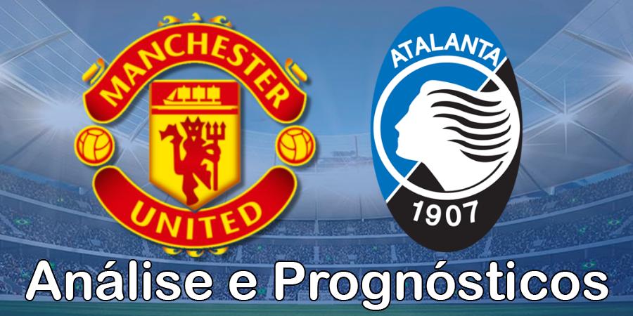 Man Utd vs Atalanta – Análise e Prognósticos